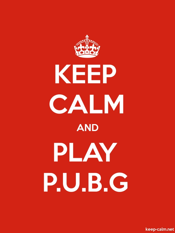 KEEP CALM AND PLAY P.U.B.G - white/red - Default (600x800)