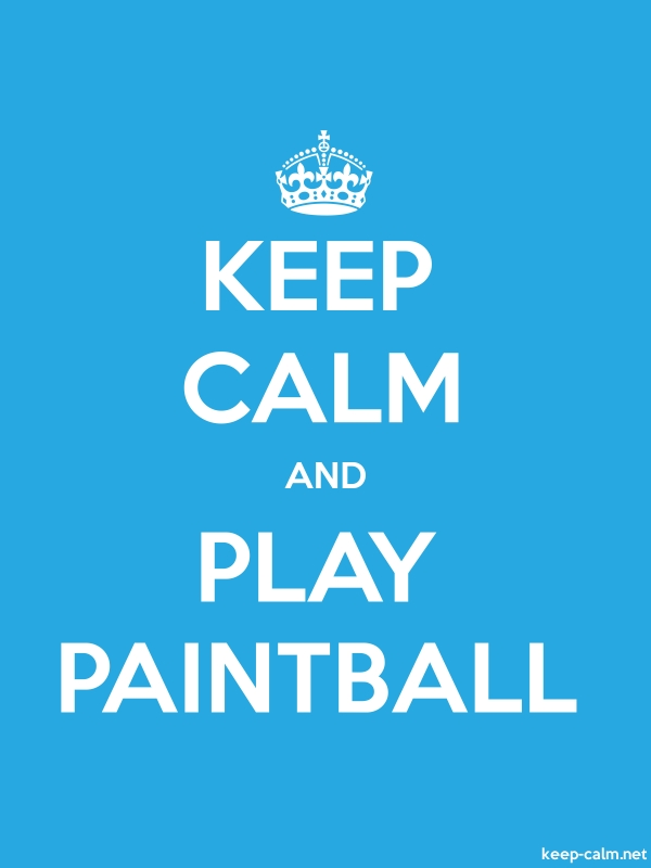 KEEP CALM AND PLAY PAINTBALL - white/blue - Default (600x800)