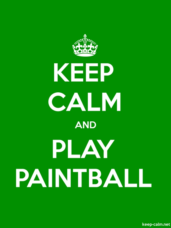 KEEP CALM AND PLAY PAINTBALL - white/green - Default (600x800)
