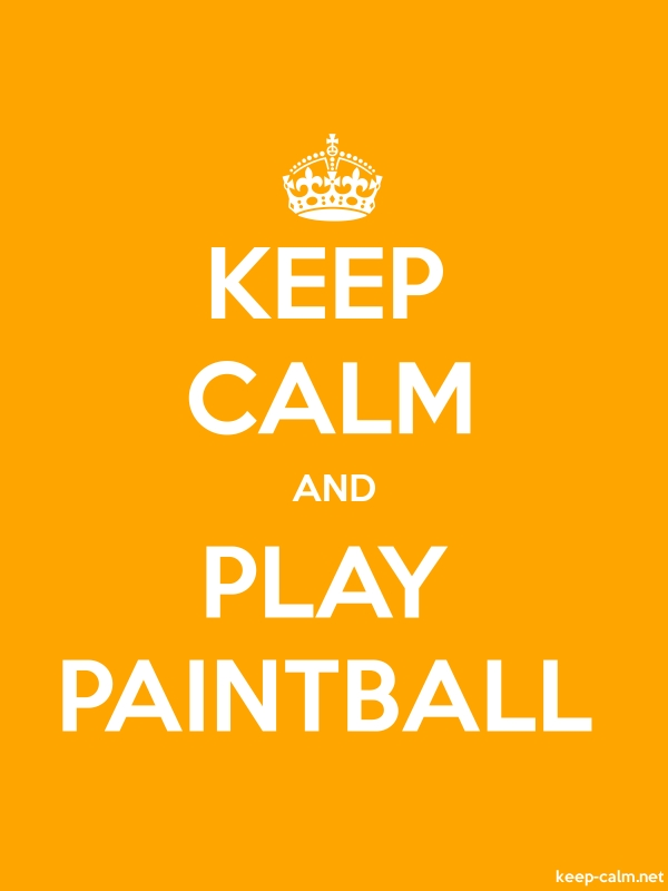 KEEP CALM AND PLAY PAINTBALL - white/orange - Default (600x800)