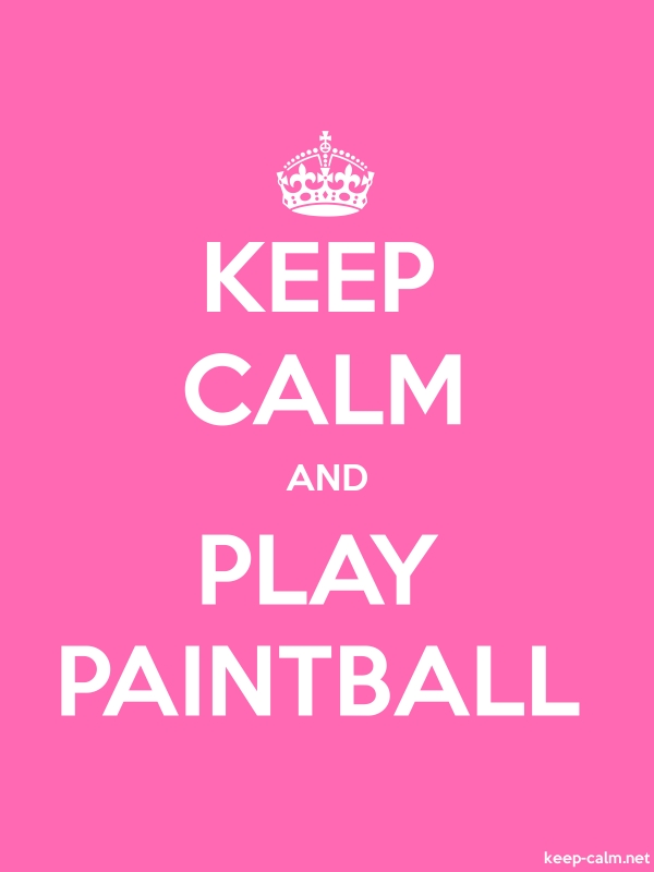 KEEP CALM AND PLAY PAINTBALL - white/pink - Default (600x800)