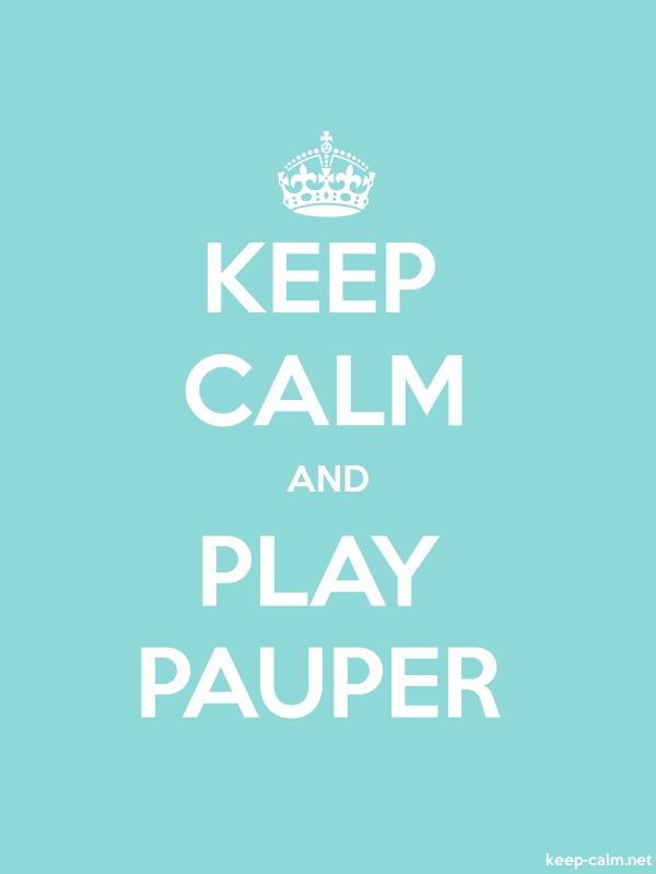 KEEP CALM AND PLAY PAUPER - white/lightblue - Default (600x800)