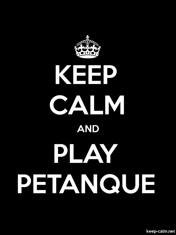KEEP CALM AND PLAY PETANQUE - white/black - Default (600x800)