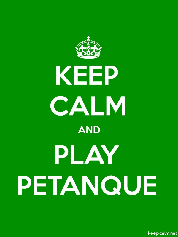 KEEP CALM AND PLAY PETANQUE - white/green - Default (600x800)