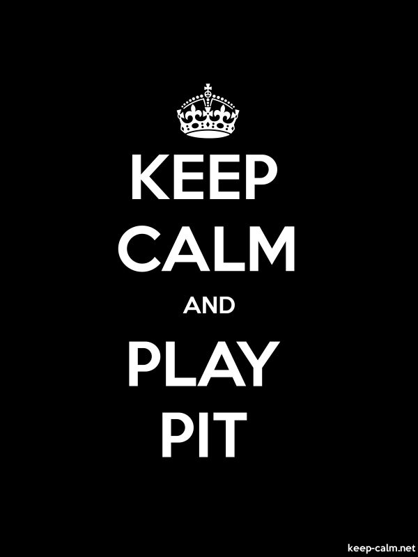 KEEP CALM AND PLAY PIT - white/black - Default (600x800)