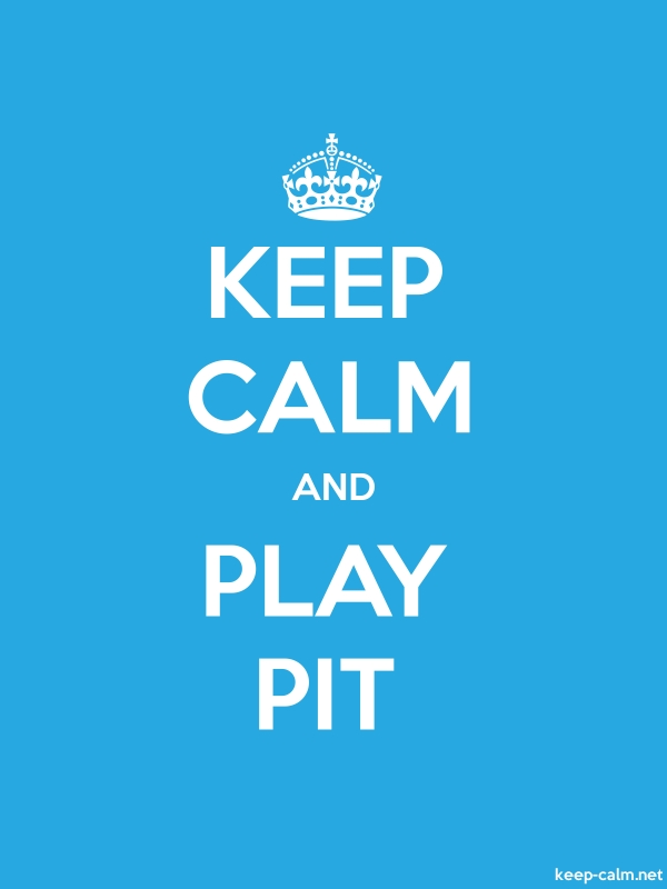 KEEP CALM AND PLAY PIT - white/blue - Default (600x800)