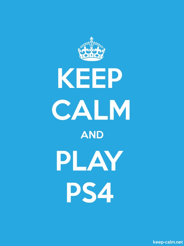 KEEP CALM AND PLAY PS4 - white/blue - Default (600x800)
