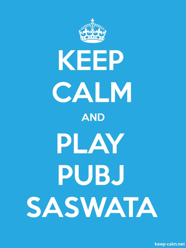 KEEP CALM AND PLAY PUBJ SASWATA - white/blue - Default (600x800)