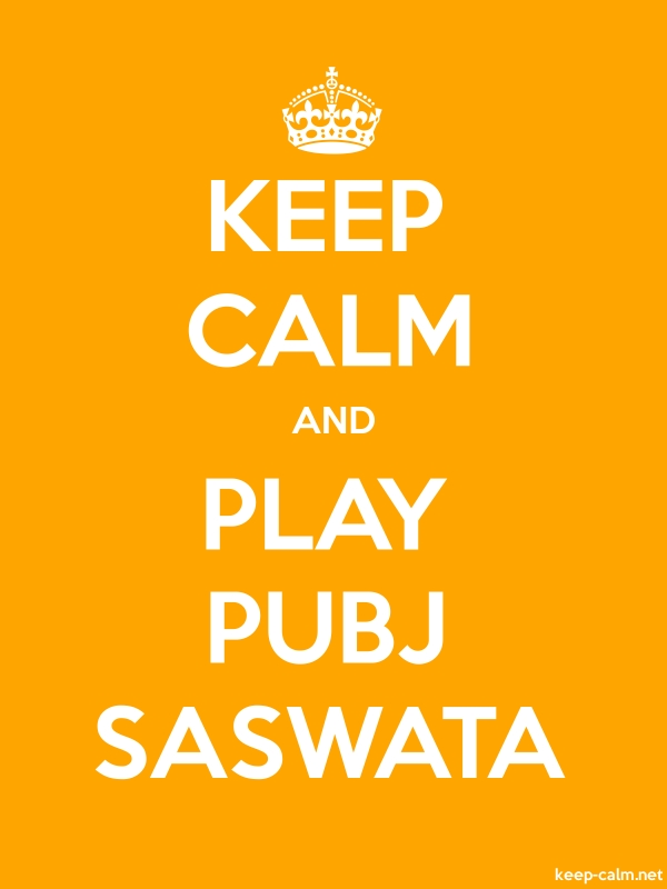 KEEP CALM AND PLAY PUBJ SASWATA - white/orange - Default (600x800)