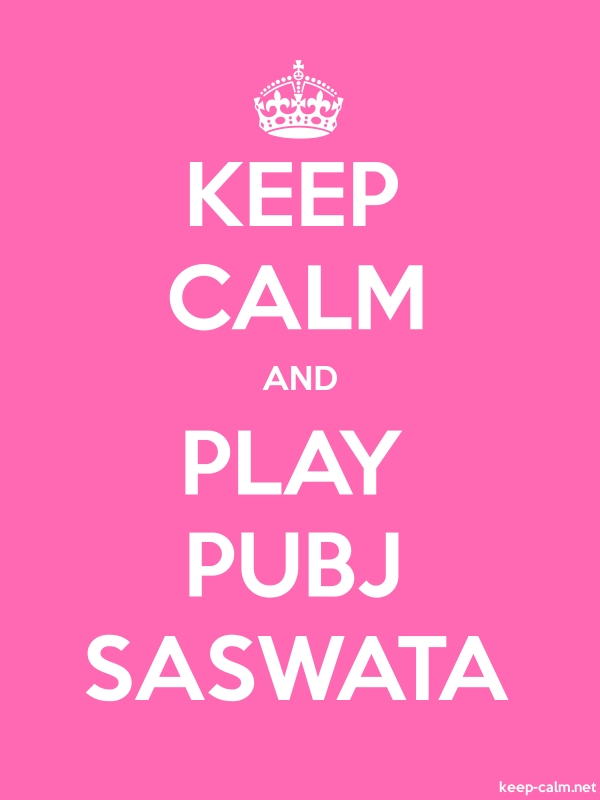KEEP CALM AND PLAY PUBJ SASWATA - white/pink - Default (600x800)