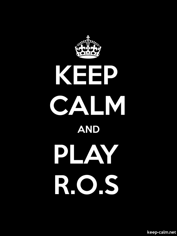 KEEP CALM AND PLAY R.O.S - white/black - Default (600x800)