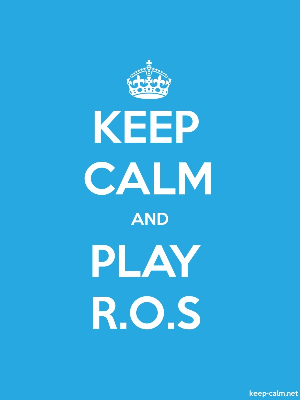 KEEP CALM AND PLAY R.O.S - white/blue - Default (600x800)