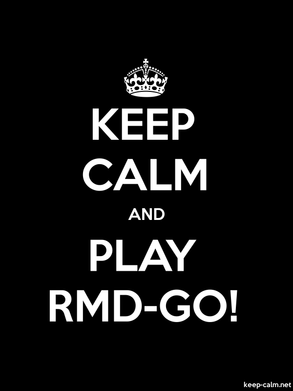 KEEP CALM AND PLAY RMD-GO! - white/black - Default (600x800)