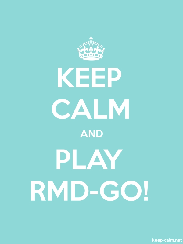KEEP CALM AND PLAY RMD-GO! - white/lightblue - Default (600x800)