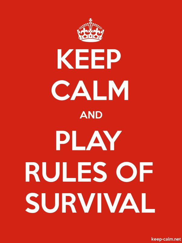 KEEP CALM AND PLAY RULES OF SURVIVAL - white/red - Default (600x800)