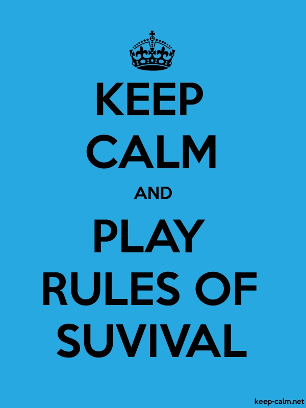 KEEP CALM AND PLAY RULES OF SUVIVAL - black/blue - Default (600x800)