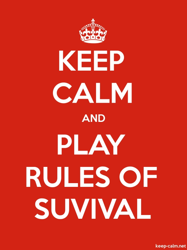 KEEP CALM AND PLAY RULES OF SUVIVAL - white/red - Default (600x800)