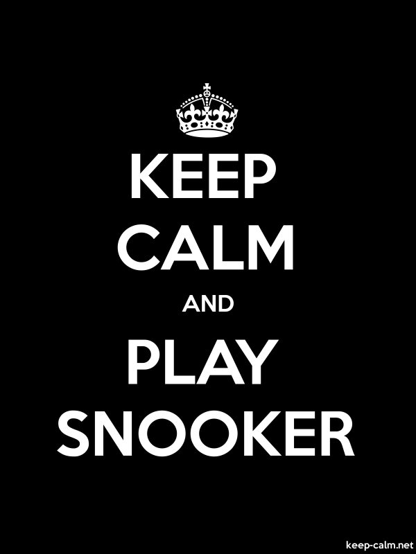 KEEP CALM AND PLAY SNOOKER - white/black - Default (600x800)