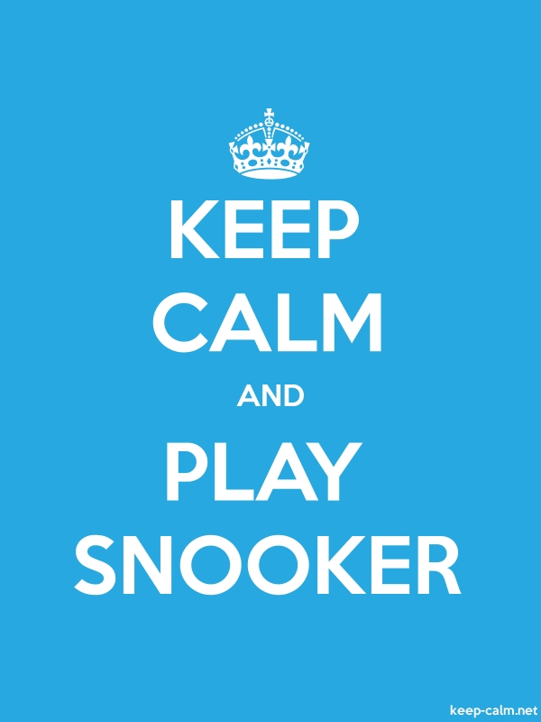 KEEP CALM AND PLAY SNOOKER - white/blue - Default (600x800)