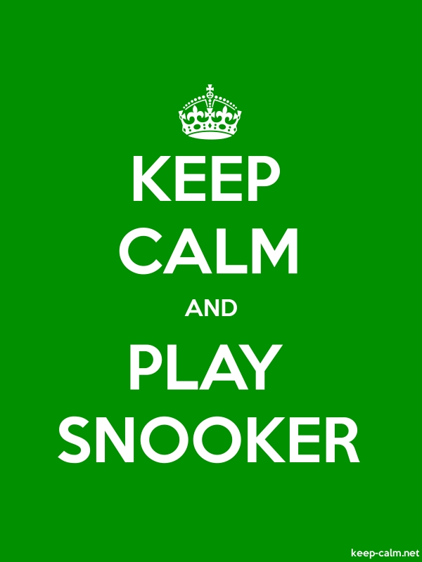 KEEP CALM AND PLAY SNOOKER - white/green - Default (600x800)