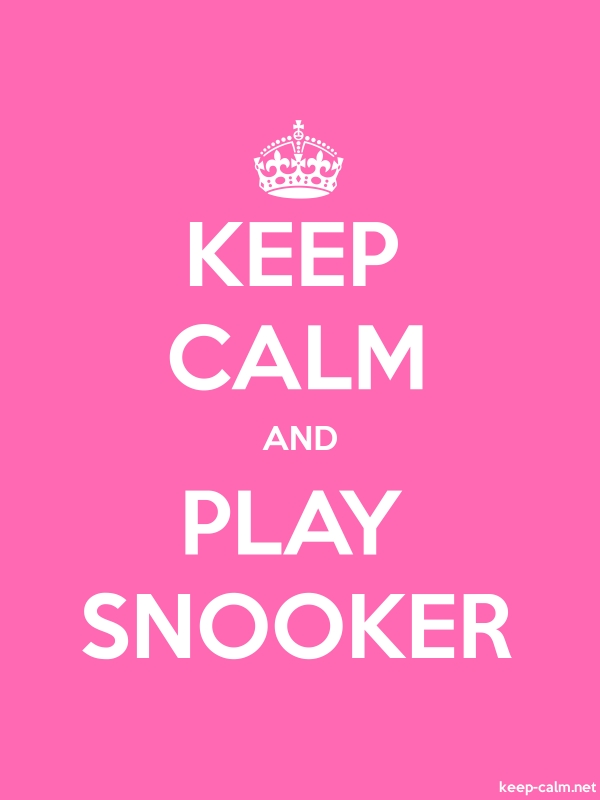 KEEP CALM AND PLAY SNOOKER - white/pink - Default (600x800)