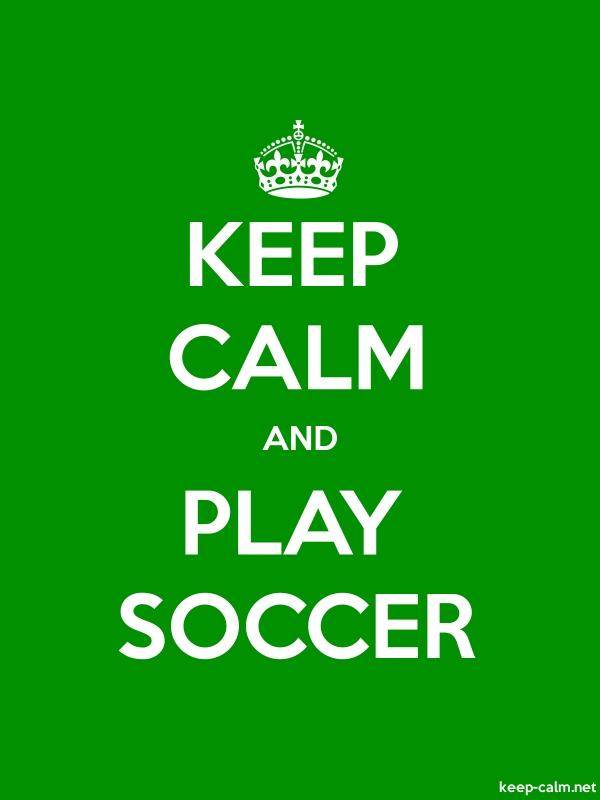 KEEP CALM AND PLAY SOCCER - white/green - Default (600x800)