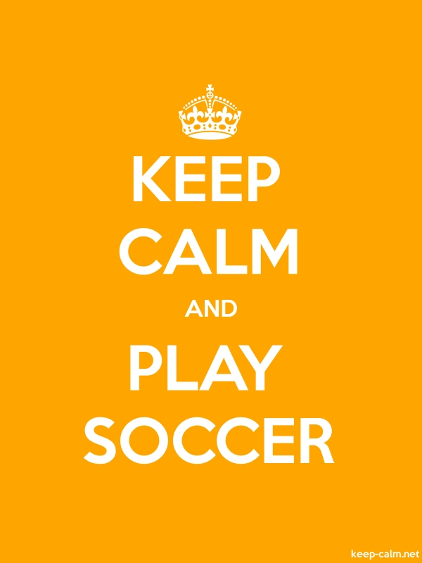 KEEP CALM AND PLAY SOCCER - white/orange - Default (600x800)