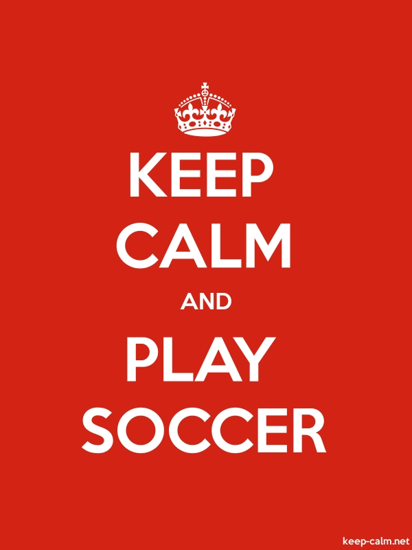KEEP CALM AND PLAY SOCCER - white/red - Default (600x800)
