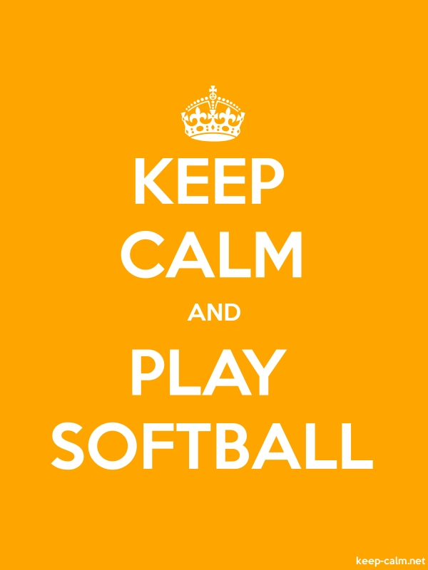 KEEP CALM AND PLAY SOFTBALL - white/orange - Default (600x800)