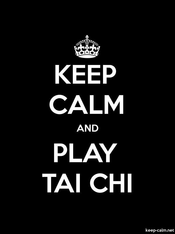 KEEP CALM AND PLAY TAI CHI - white/black - Default (600x800)