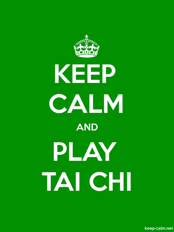 KEEP CALM AND PLAY TAI CHI - white/green - Default (600x800)