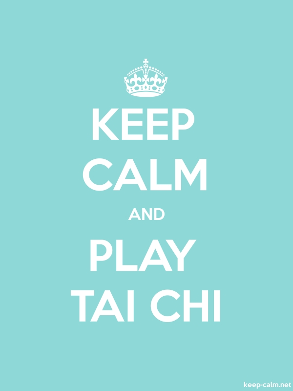 KEEP CALM AND PLAY TAI CHI - white/lightblue - Default (600x800)