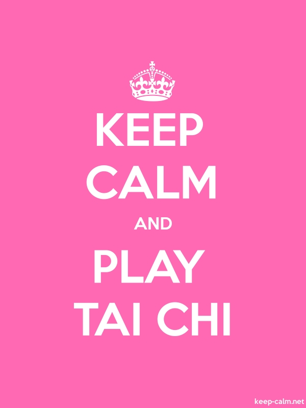 KEEP CALM AND PLAY TAI CHI - white/pink - Default (600x800)