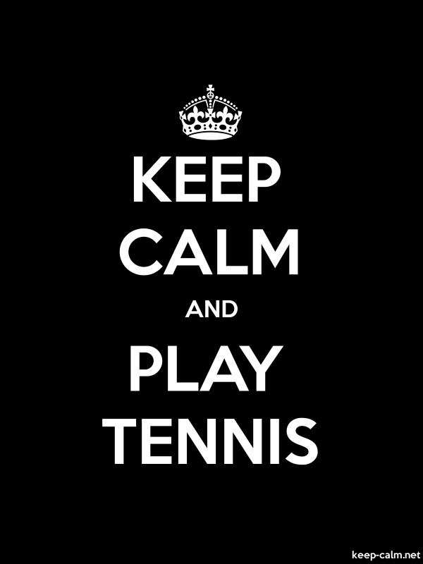 KEEP CALM AND PLAY TENNIS - white/black - Default (600x800)