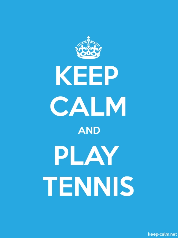 KEEP CALM AND PLAY TENNIS - white/blue - Default (600x800)