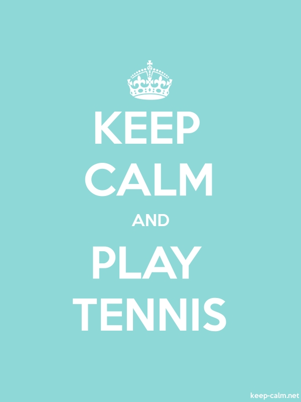 KEEP CALM AND PLAY TENNIS - white/lightblue - Default (600x800)