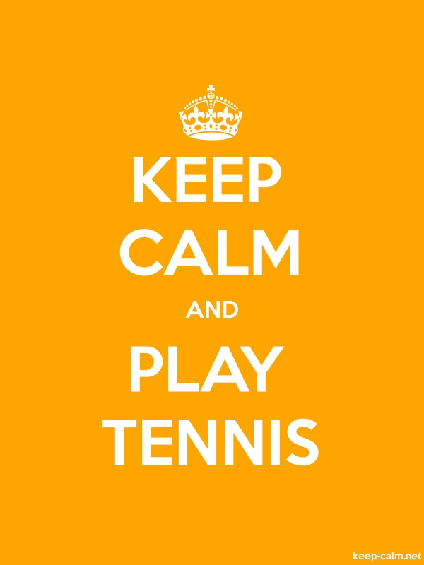 KEEP CALM AND PLAY TENNIS - white/orange - Default (600x800)