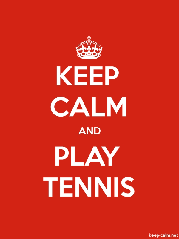 KEEP CALM AND PLAY TENNIS - white/red - Default (600x800)