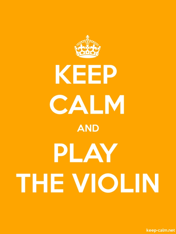 KEEP CALM AND PLAY THE VIOLIN - white/orange - Default (600x800)