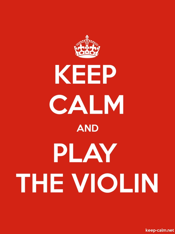 KEEP CALM AND PLAY THE VIOLIN - white/red - Default (600x800)