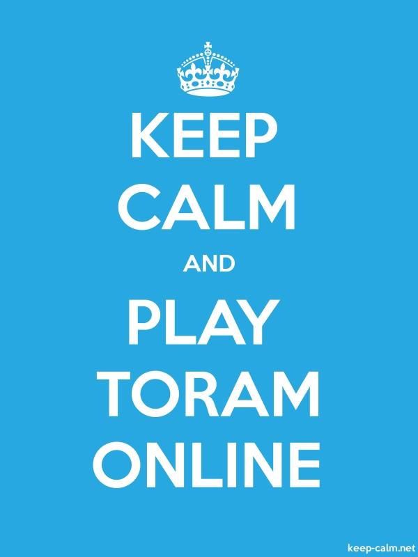 KEEP CALM AND PLAY TORAM ONLINE - white/blue - Default (600x800)