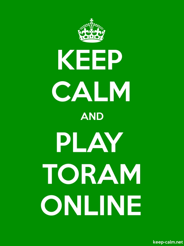 KEEP CALM AND PLAY TORAM ONLINE - white/green - Default (600x800)