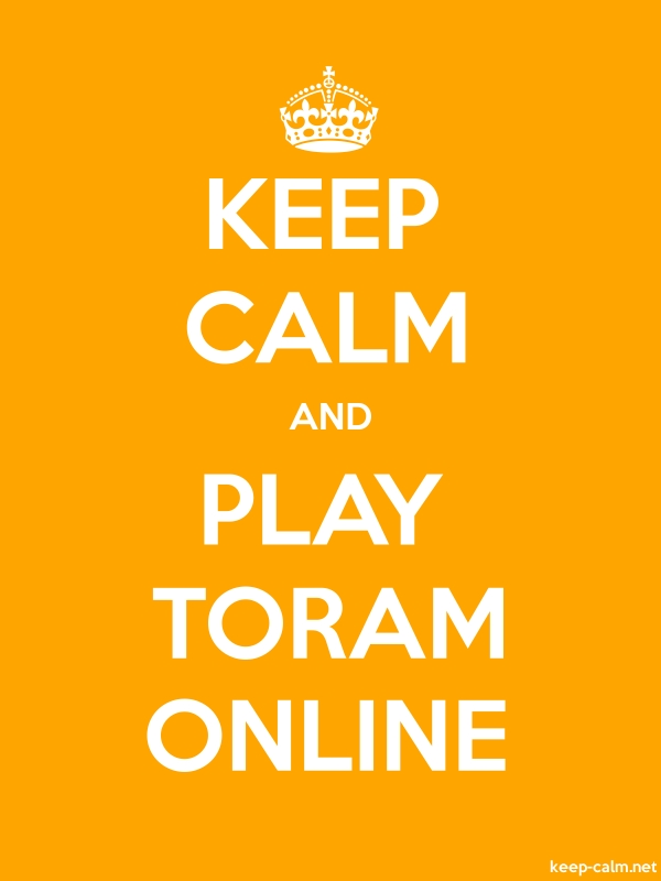 KEEP CALM AND PLAY TORAM ONLINE - white/orange - Default (600x800)