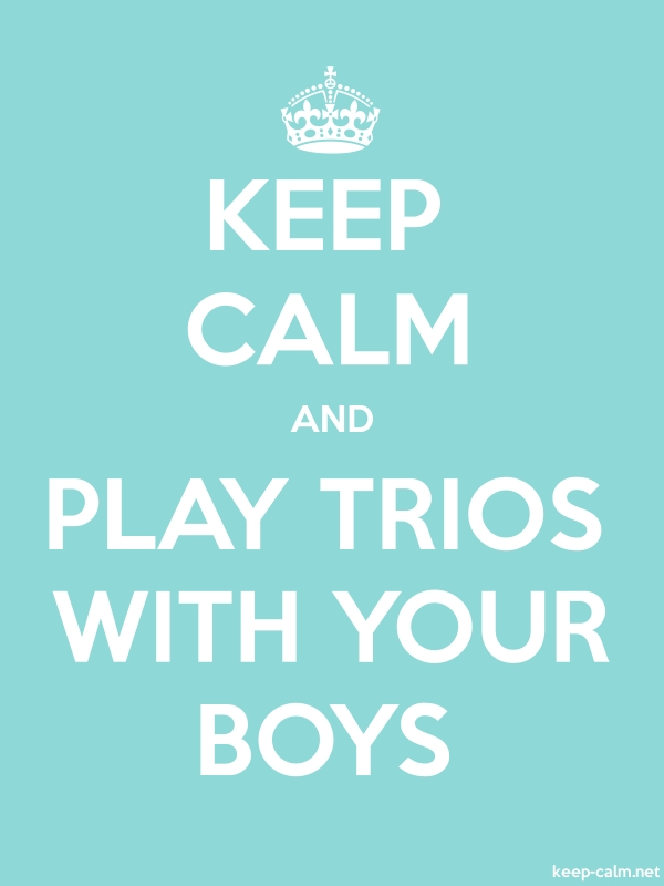 KEEP CALM AND PLAY TRIOS WITH YOUR BOYS - white/lightblue - Default (600x800)