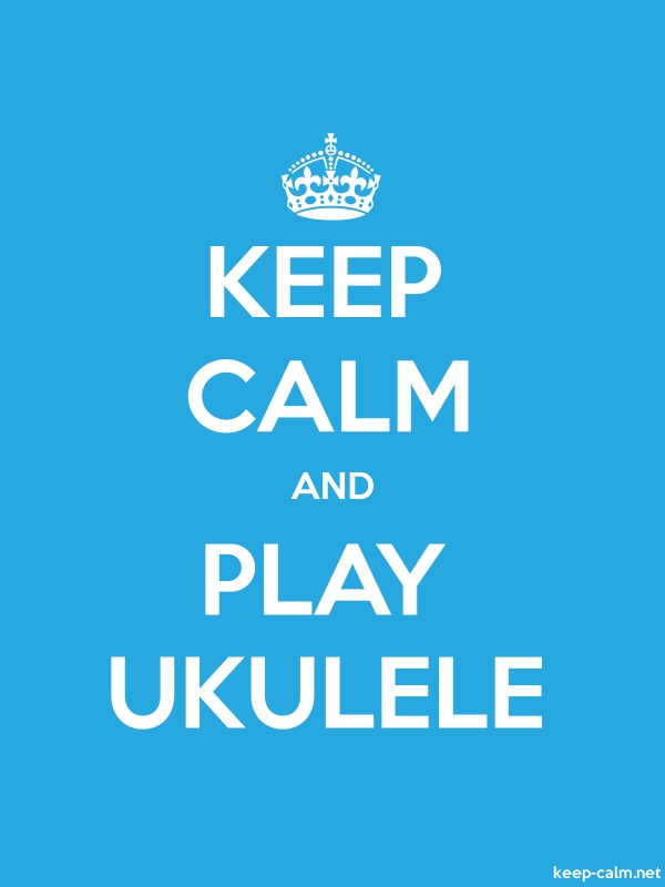 KEEP CALM AND PLAY UKULELE - white/blue - Default (600x800)