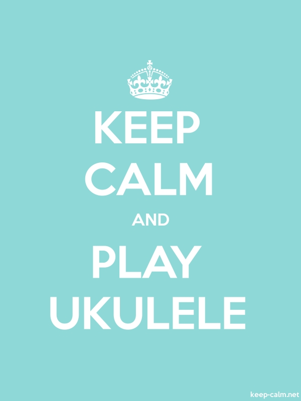 KEEP CALM AND PLAY UKULELE - white/lightblue - Default (600x800)