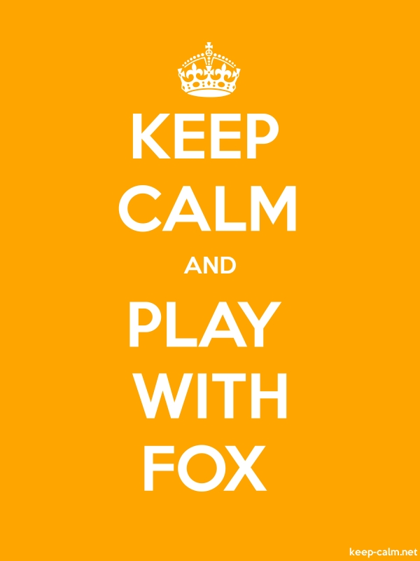 KEEP CALM AND PLAY WITH FOX - white/orange - Default (600x800)