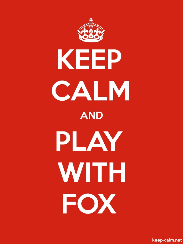 KEEP CALM AND PLAY WITH FOX - white/red - Default (600x800)