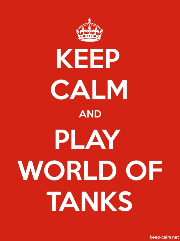 KEEP CALM AND PLAY WORLD OF TANKS - white/red - Default (600x800)