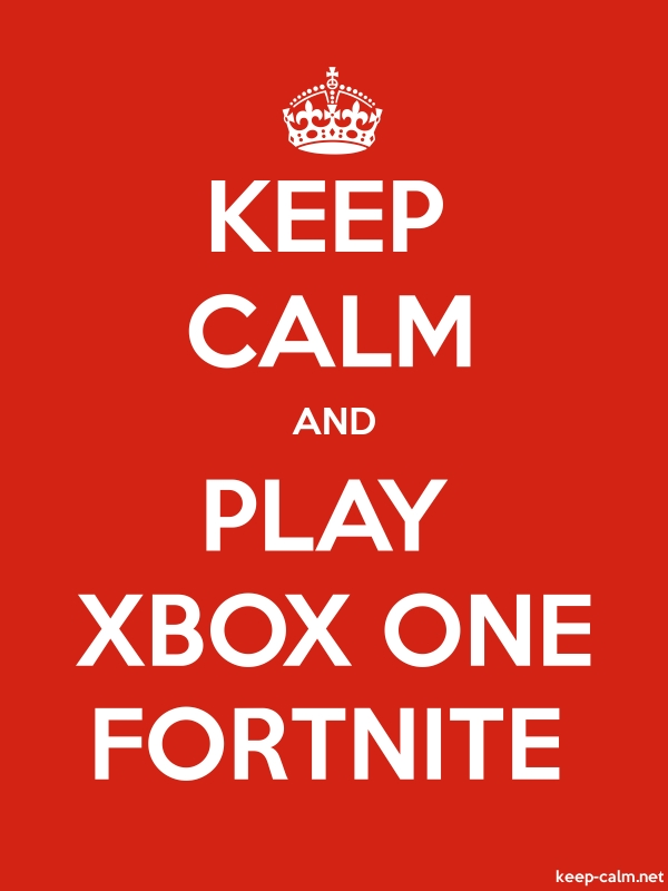 KEEP CALM AND PLAY XBOX ONE FORTNITE - white/red - Default (600x800)
